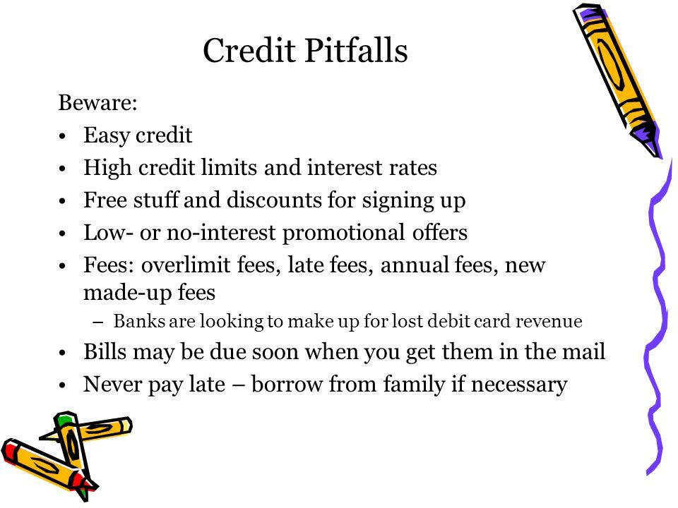 Credit Pitfalls Beware: Easy credit