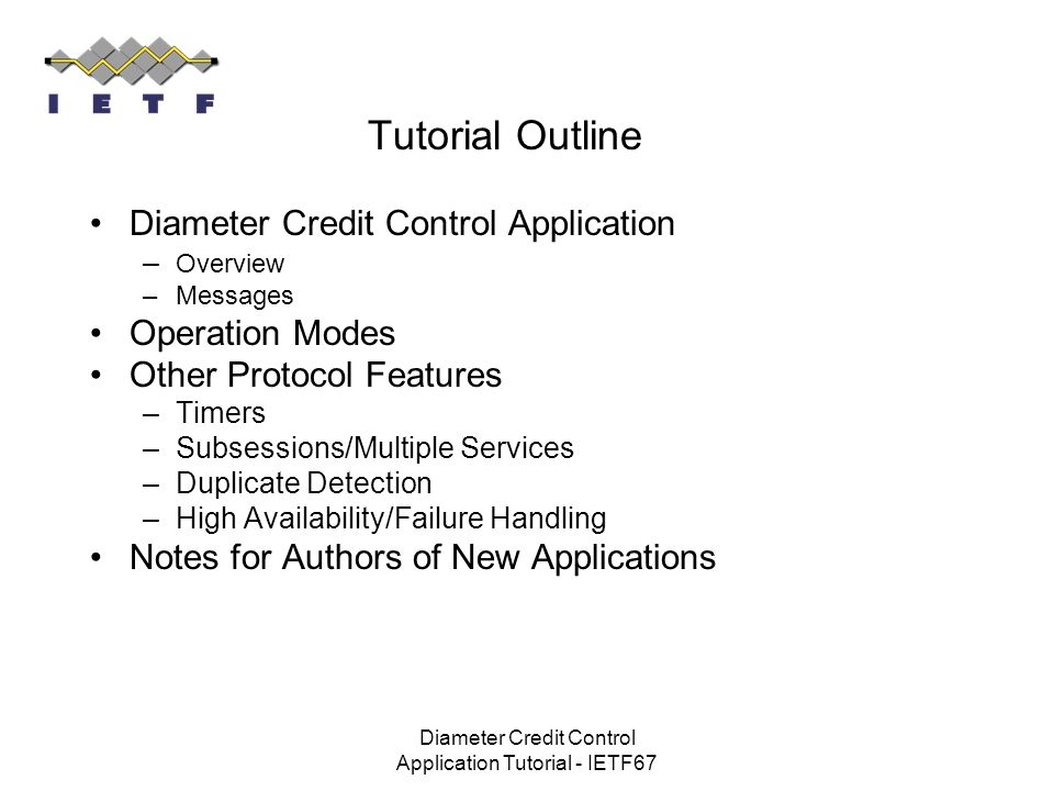 Diameter Credit Control Application Tutorial - IETF67