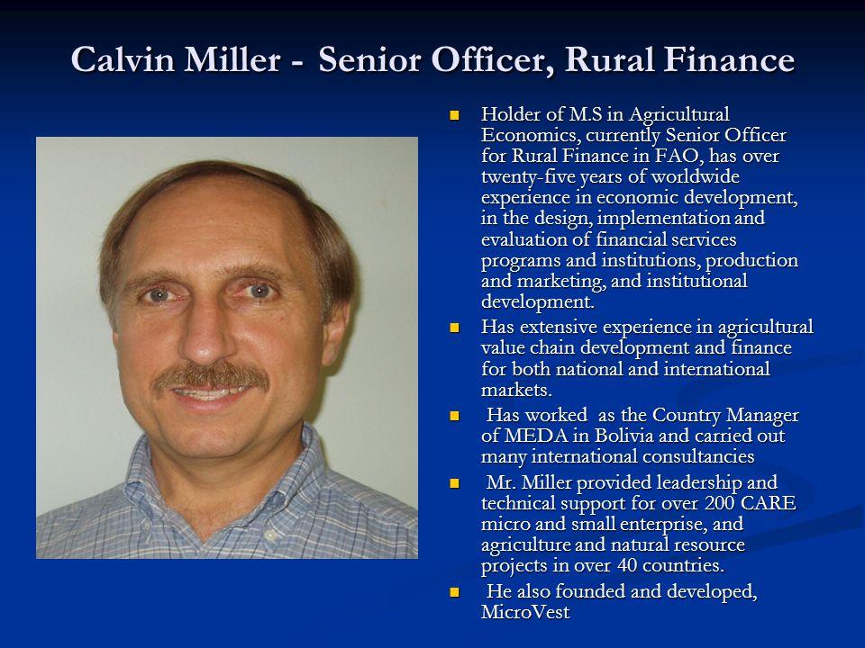 Calvin Miller - Senior Officer, Rural Finance