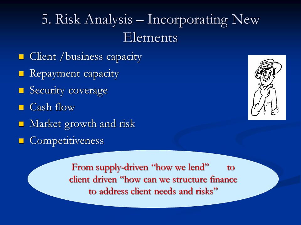 5. Risk Analysis – Incorporating New Elements