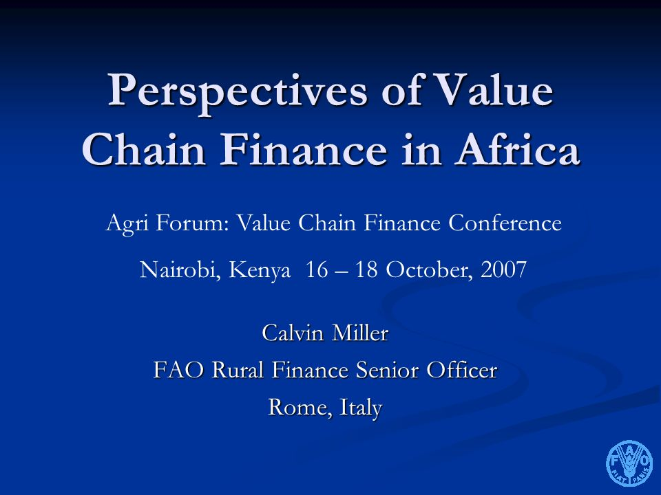 Perspectives of Value Chain Finance in Africa