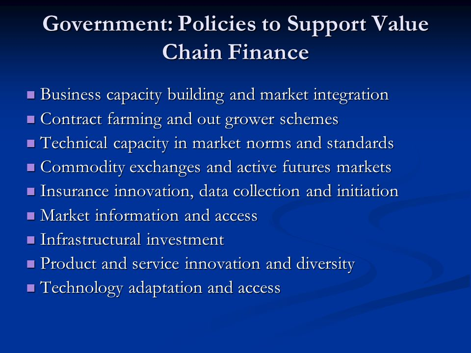Government: Policies to Support Value Chain Finance