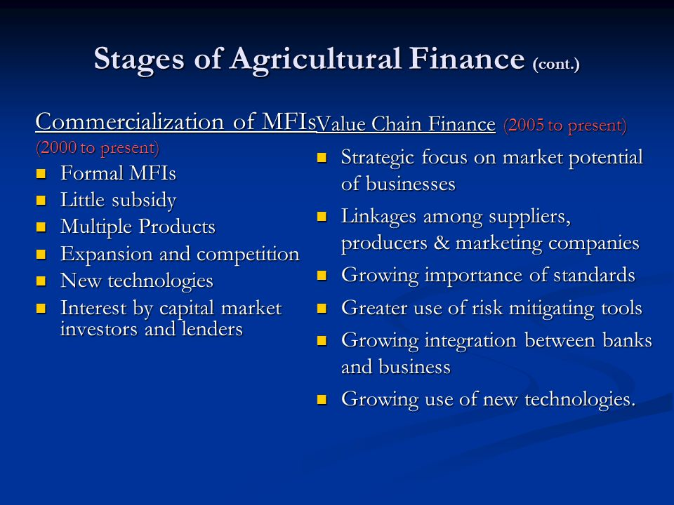 Stages of Agricultural Finance (cont.)