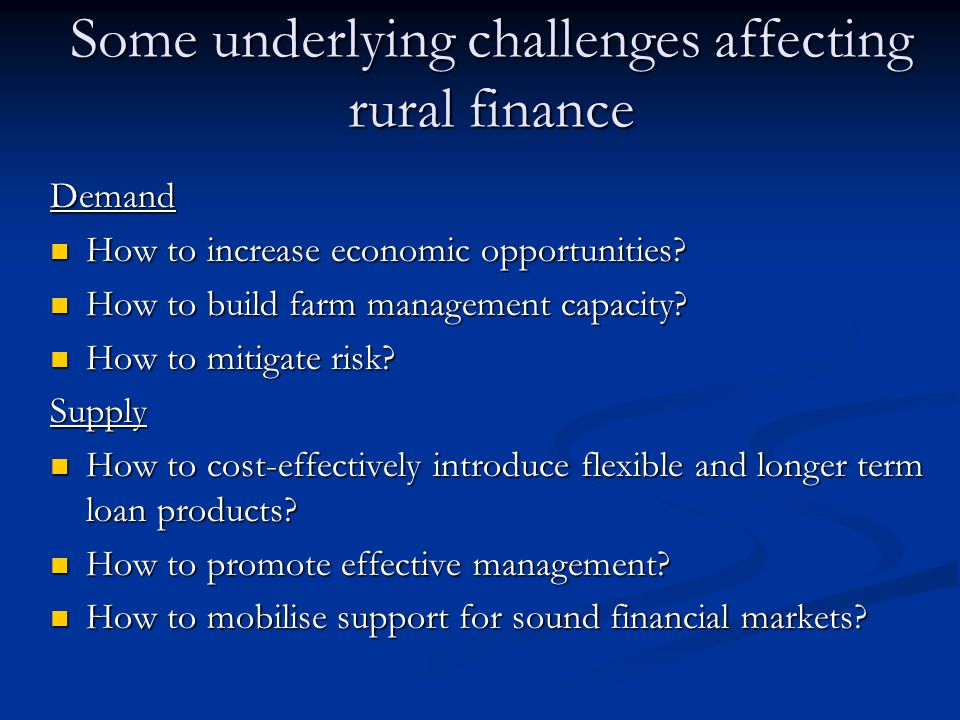 Some underlying challenges affecting rural finance