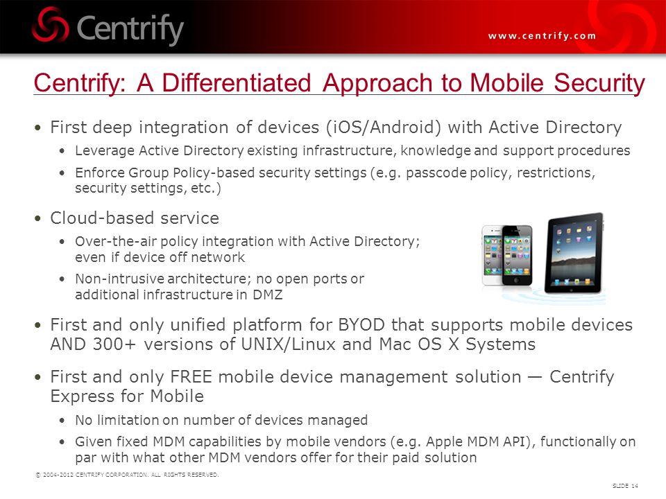 Centrify: A Differentiated Approach to Mobile Security