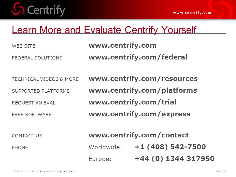 Learn More and Evaluate Centrify Yourself