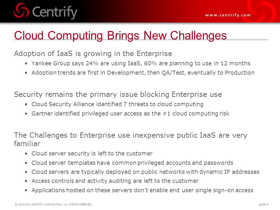 Cloud Computing Brings New Challenges