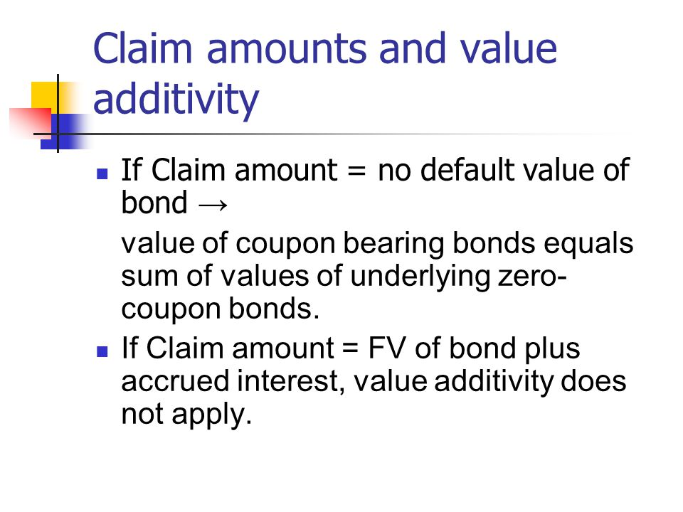 Claim amounts and value additivity