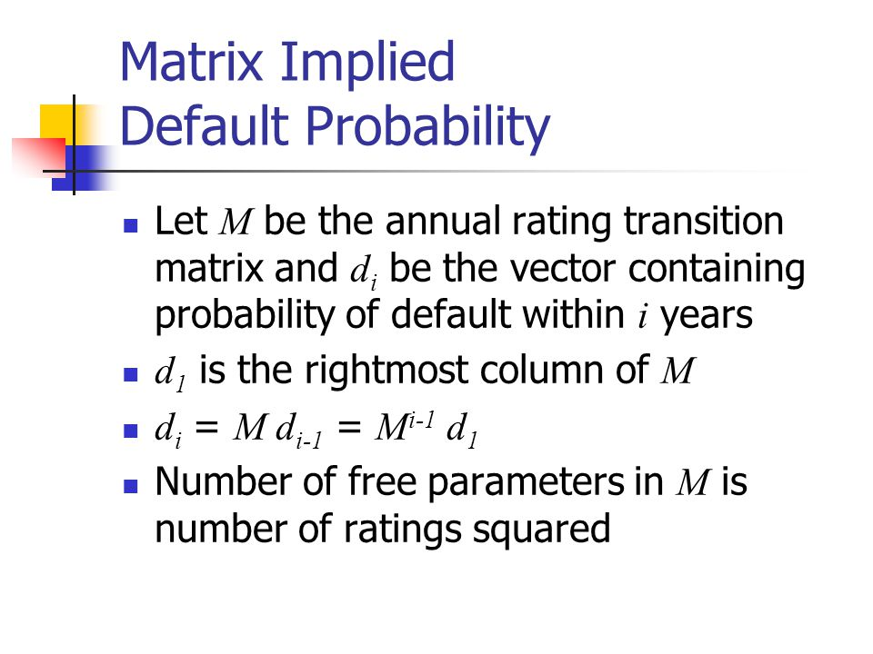Matrix Implied Default Probability