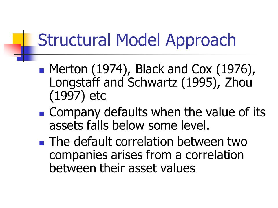 Structural Model Approach