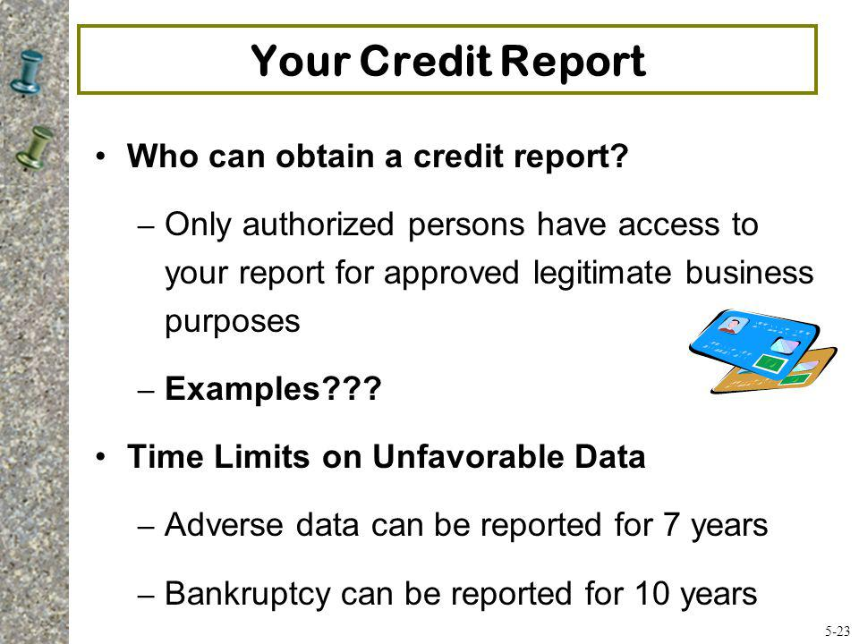 Your Credit Report Who can obtain a credit report
