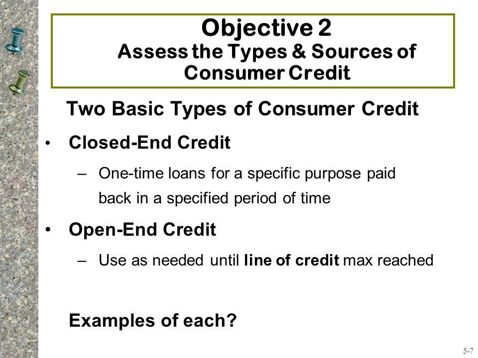 Objective 2 Assess the Types & Sources of Consumer Credit