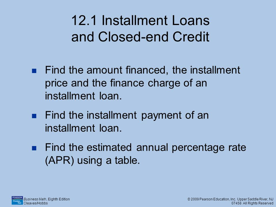 12.1 Installment Loans and Closed-end Credit