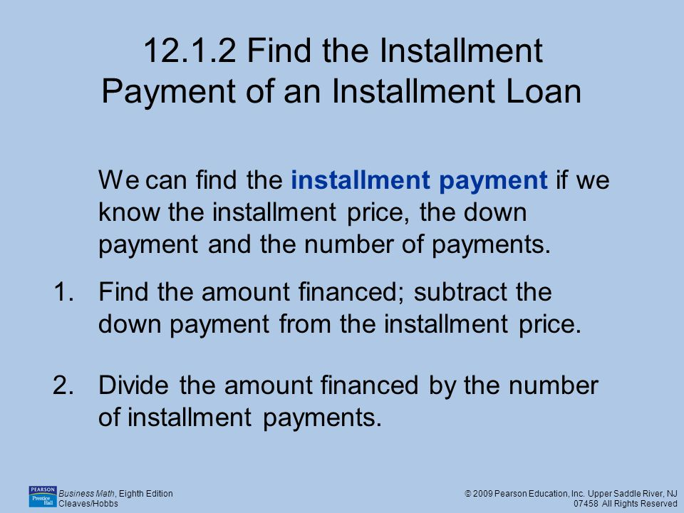 12.1.2 Find the Installment Payment of an Installment Loan