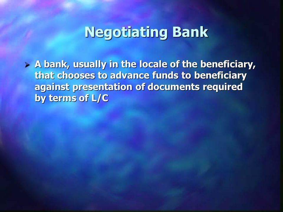 Negotiating Bank