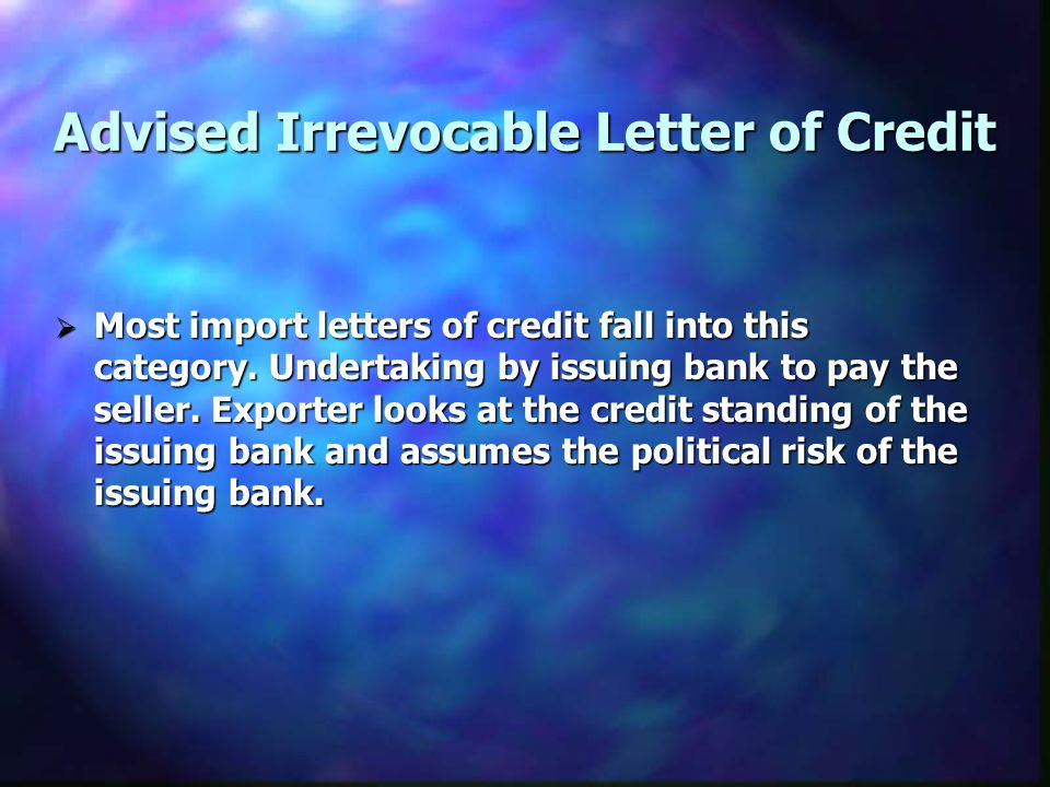 Advised Irrevocable Letter of Credit