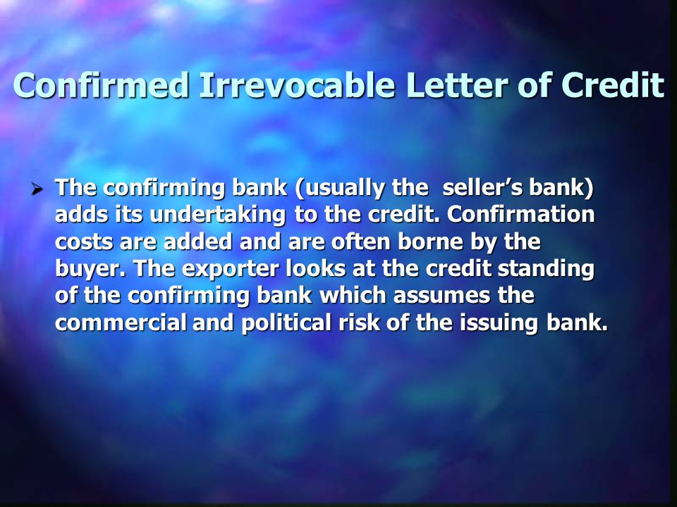 Confirmed Irrevocable Letter of Credit