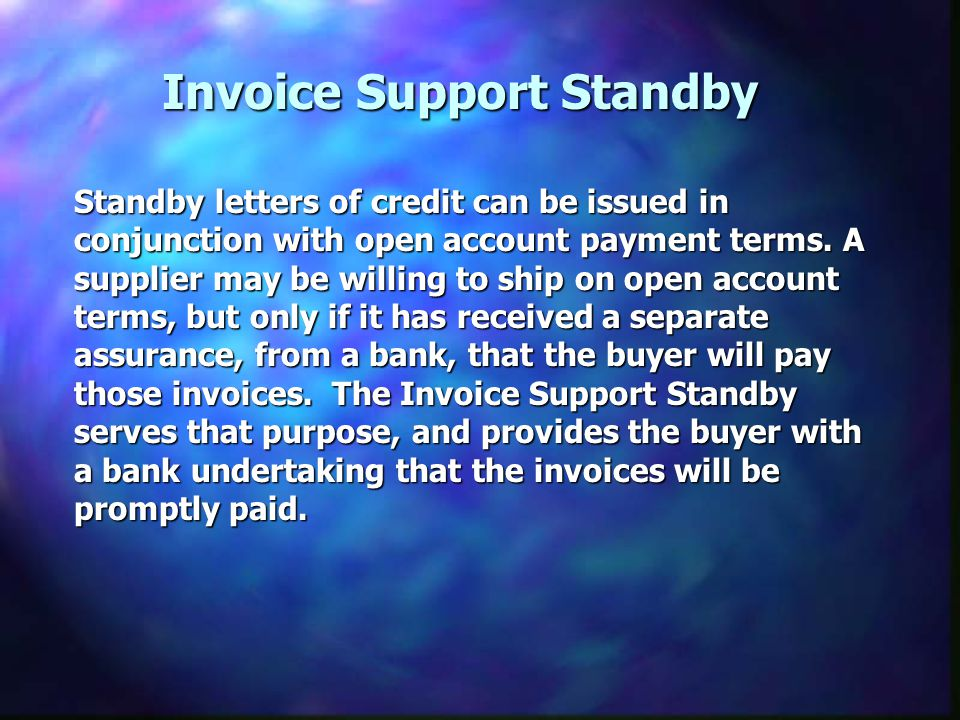 Invoice Support Standby