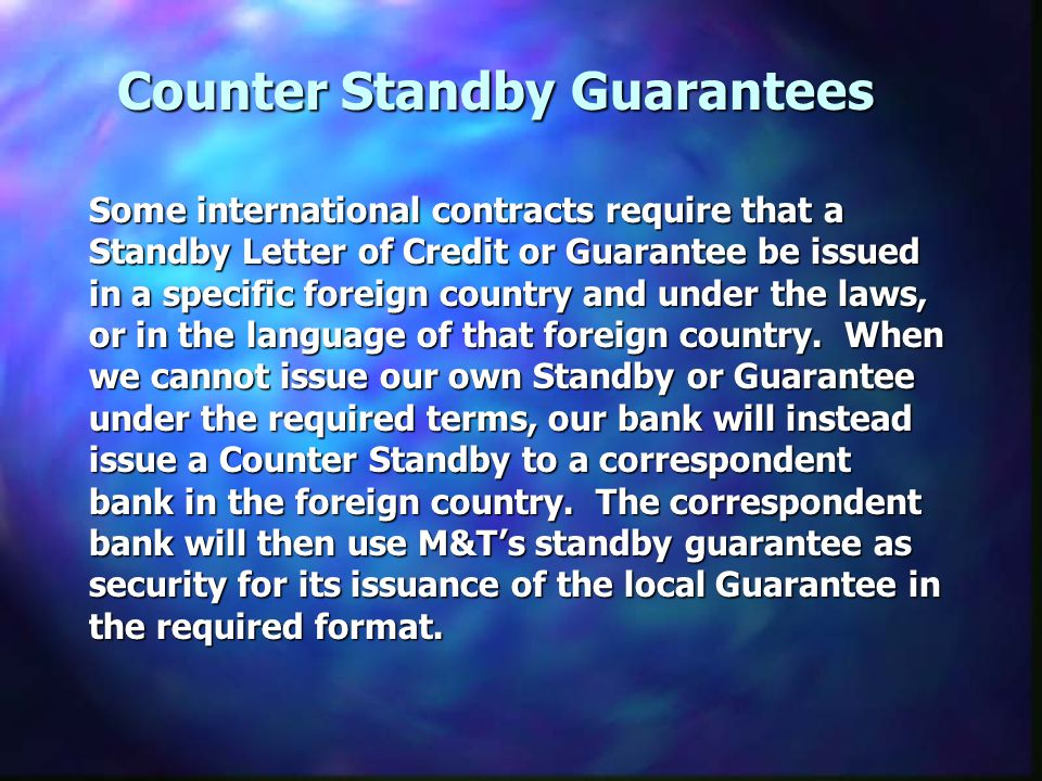 Counter Standby Guarantees