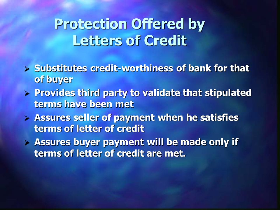 Protection Offered by Letters of Credit
