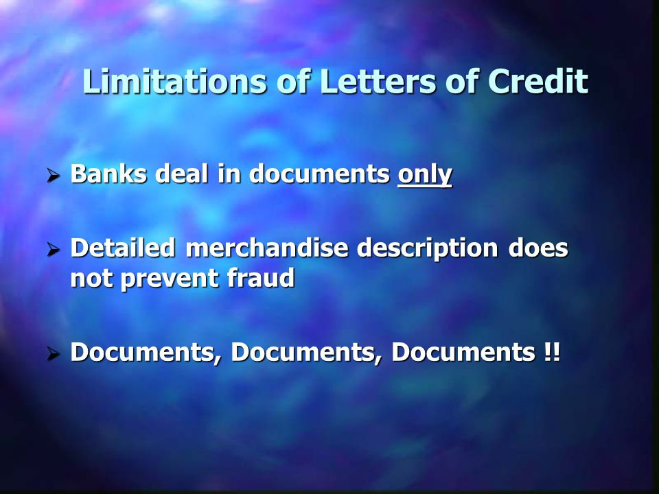 Limitations of Letters of Credit