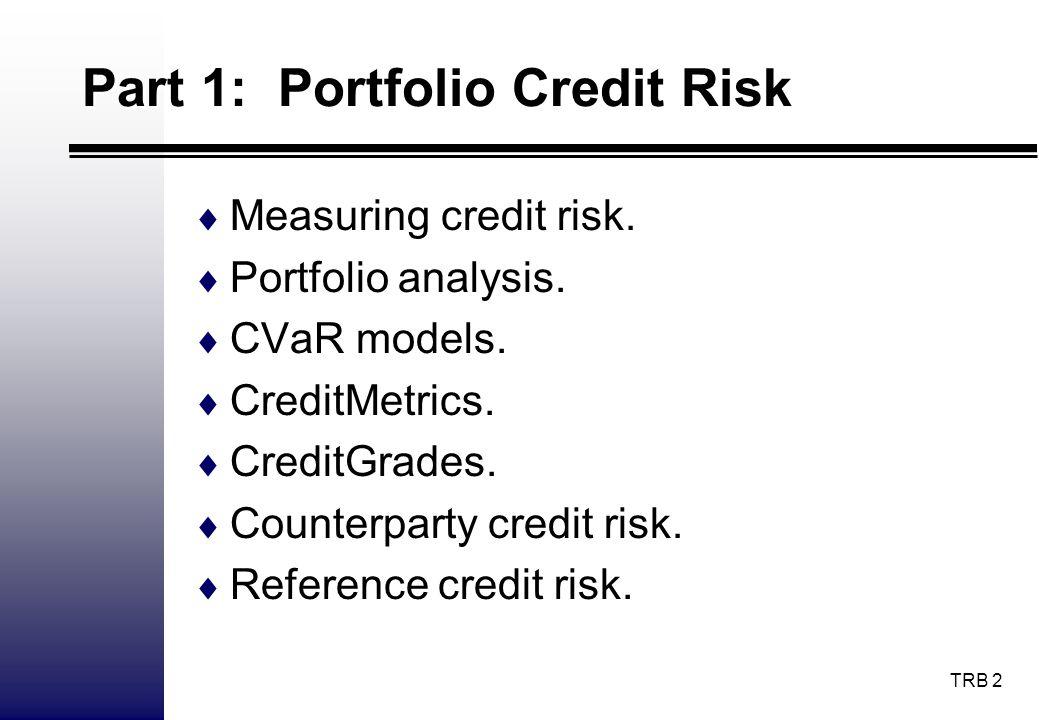 Part 1: Portfolio Credit Risk
