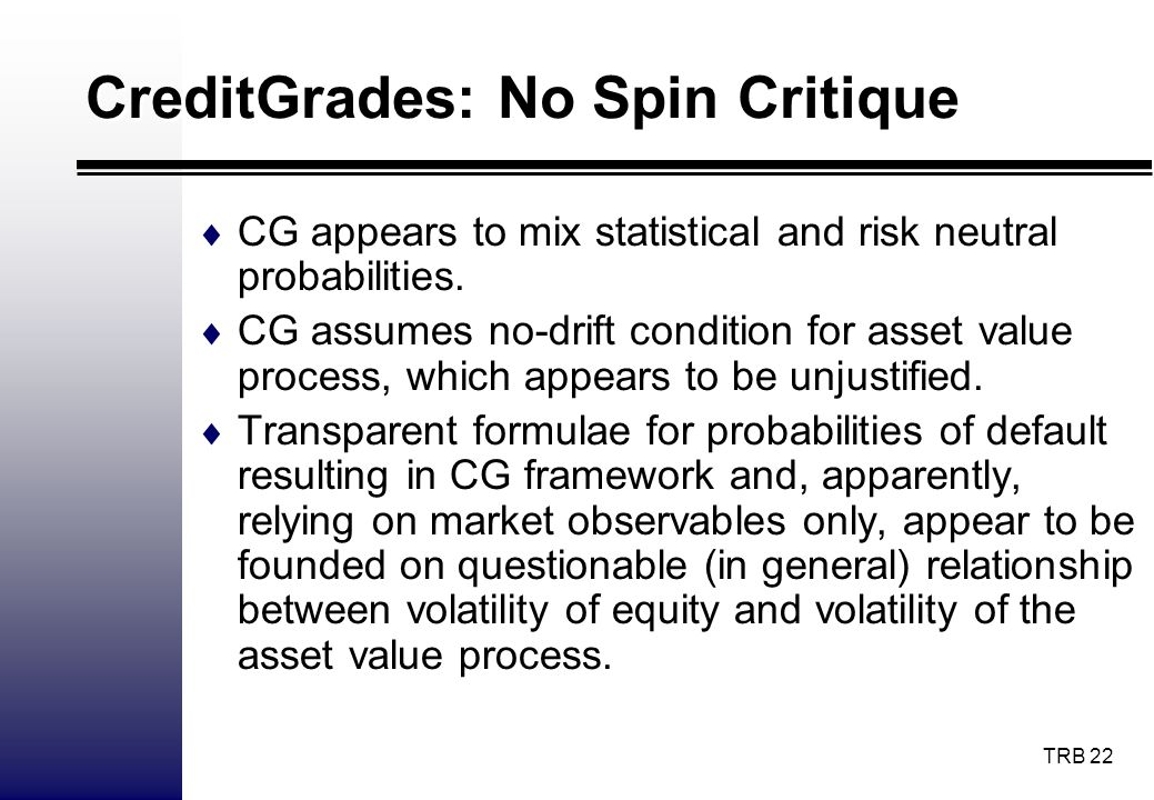 CreditGrades: No Spin Critique