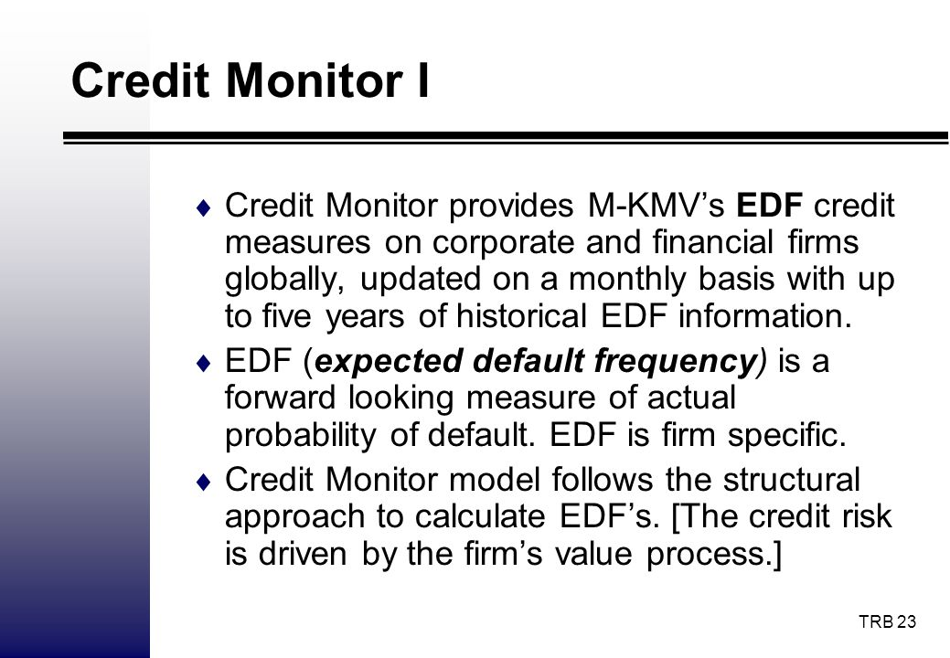 Credit Monitor I