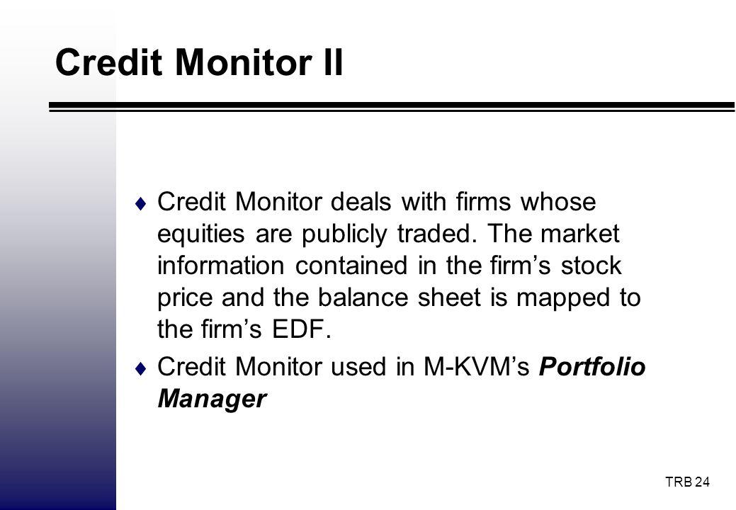 Credit Monitor II