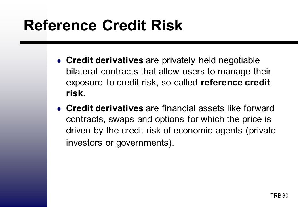 Reference Credit Risk