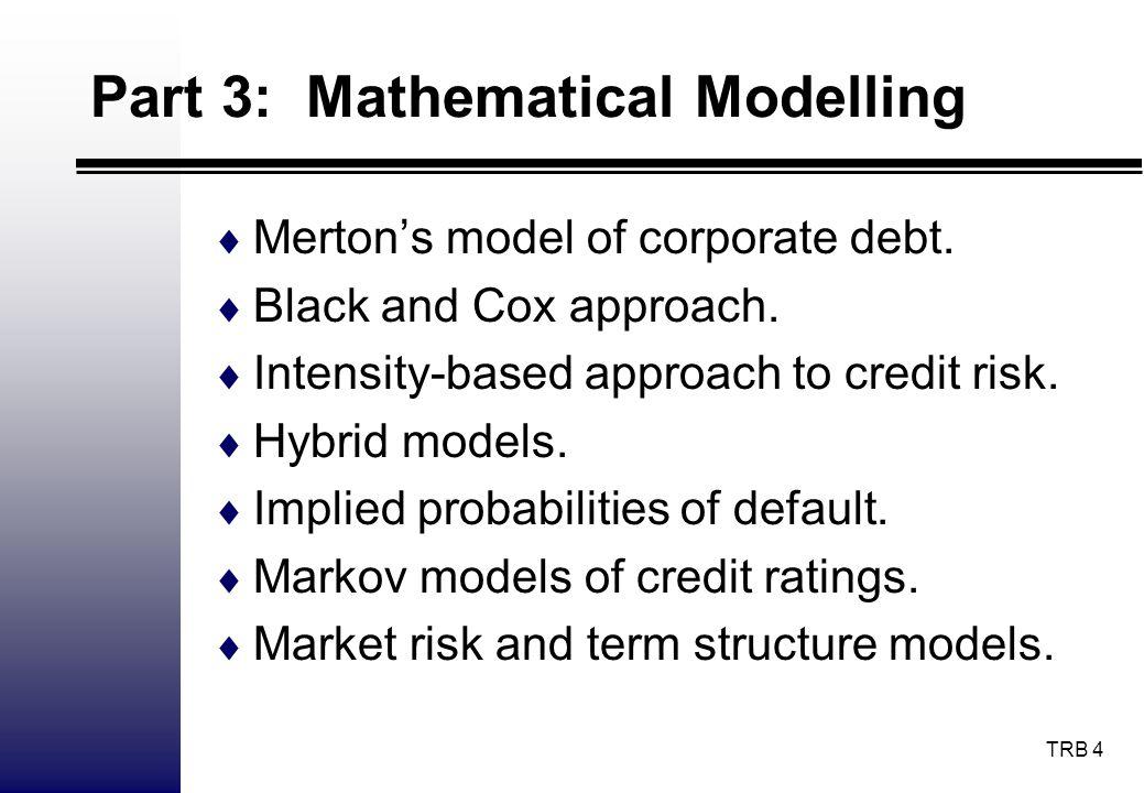 Part 3: Mathematical Modelling