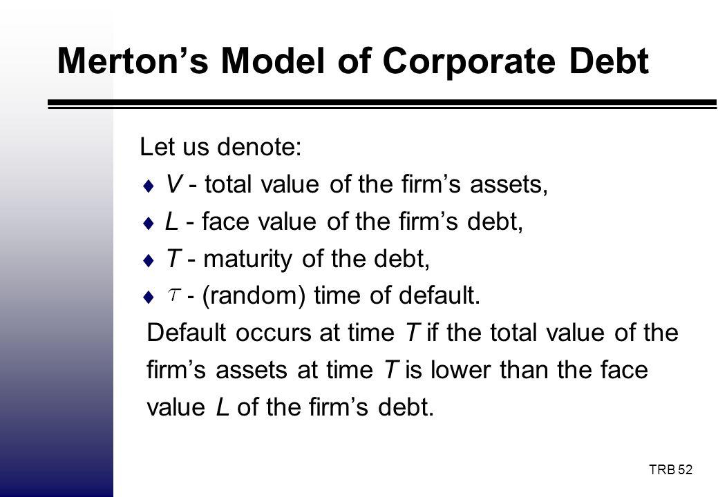 Merton's Model of Corporate Debt