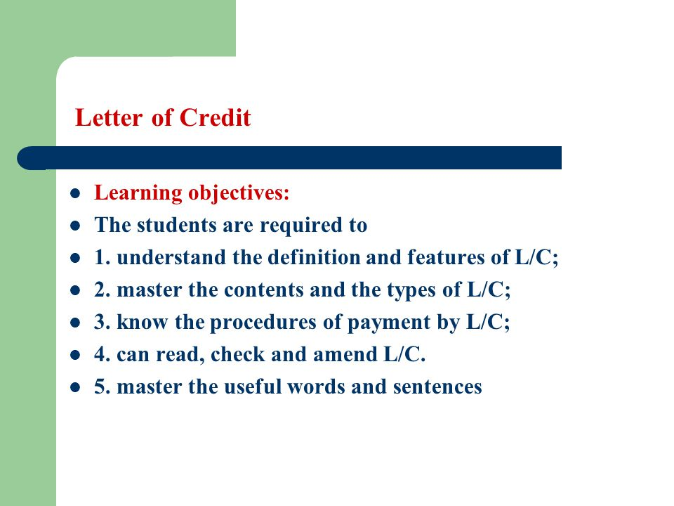 Letter Of Credit Learning Objectives: The Students Are Required To