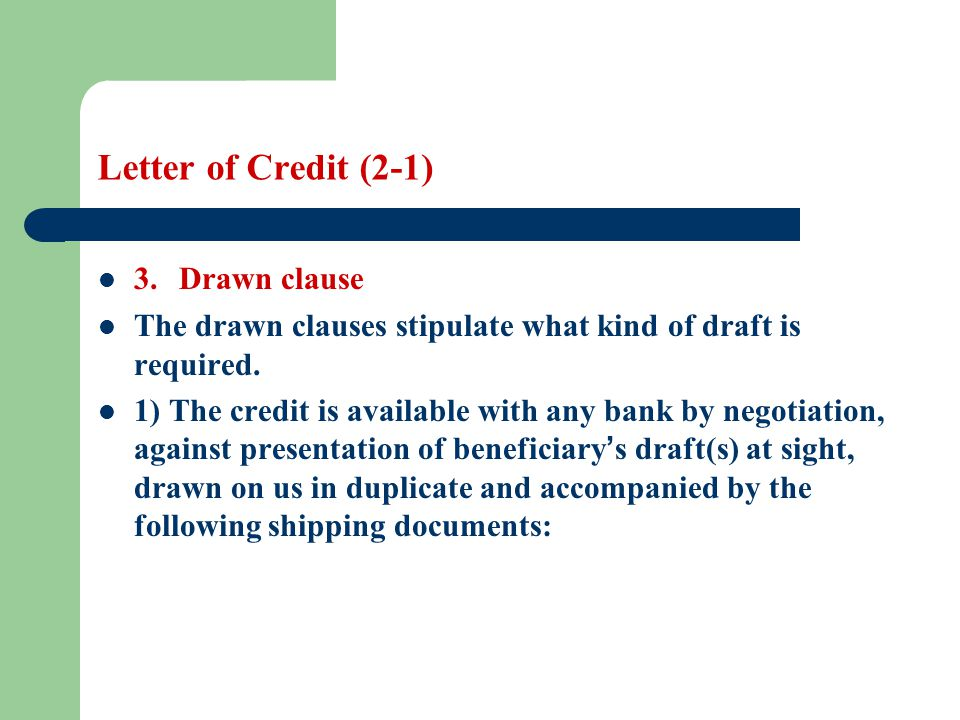 Letter of Credit (2-1) 3. Drawn clause