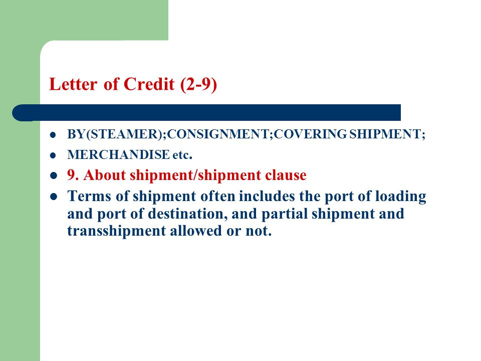 Letter of Credit (2-9) 9. About shipment/shipment clause
