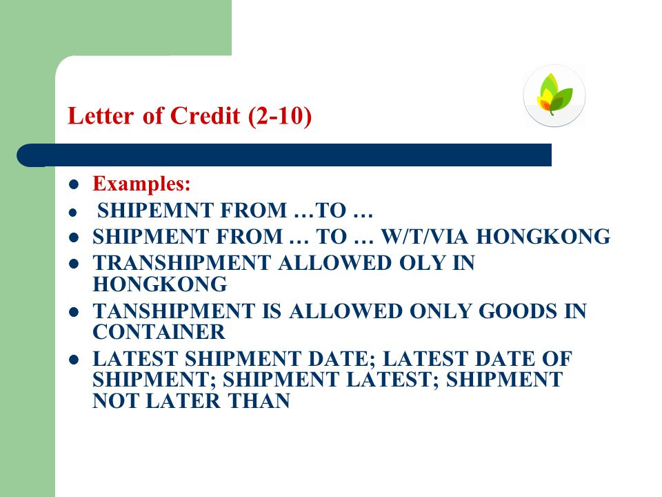 Letter of Credit (2-10) Examples: