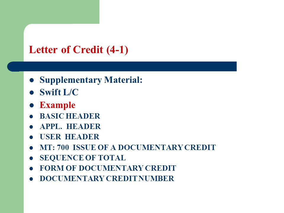 Letter of Credit (4-1) Supplementary Material: Swift L/C Example