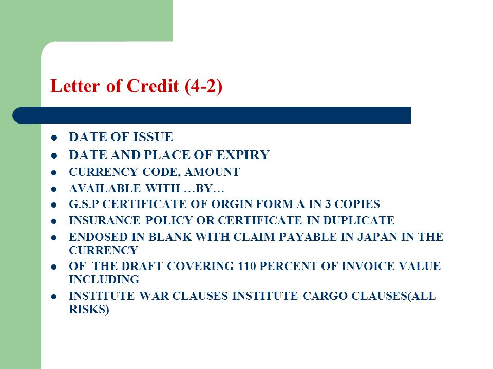 Letter of Credit (4-2) DATE OF ISSUE DATE AND PLACE OF EXPIRY