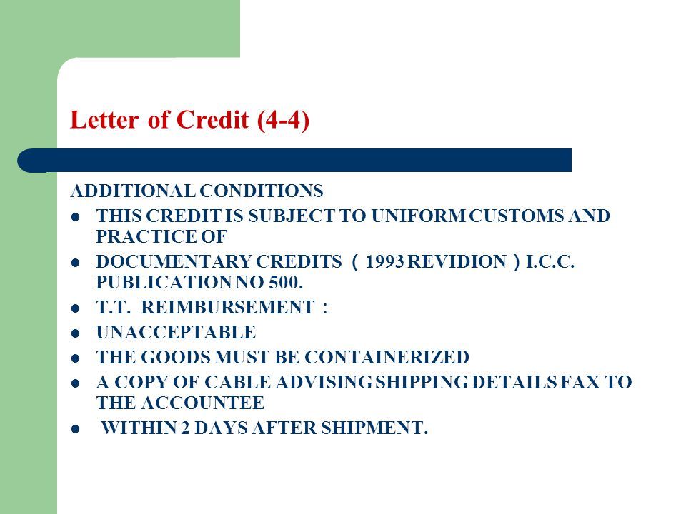 Letter of Credit (4-4) ADDITIONAL CONDITIONS