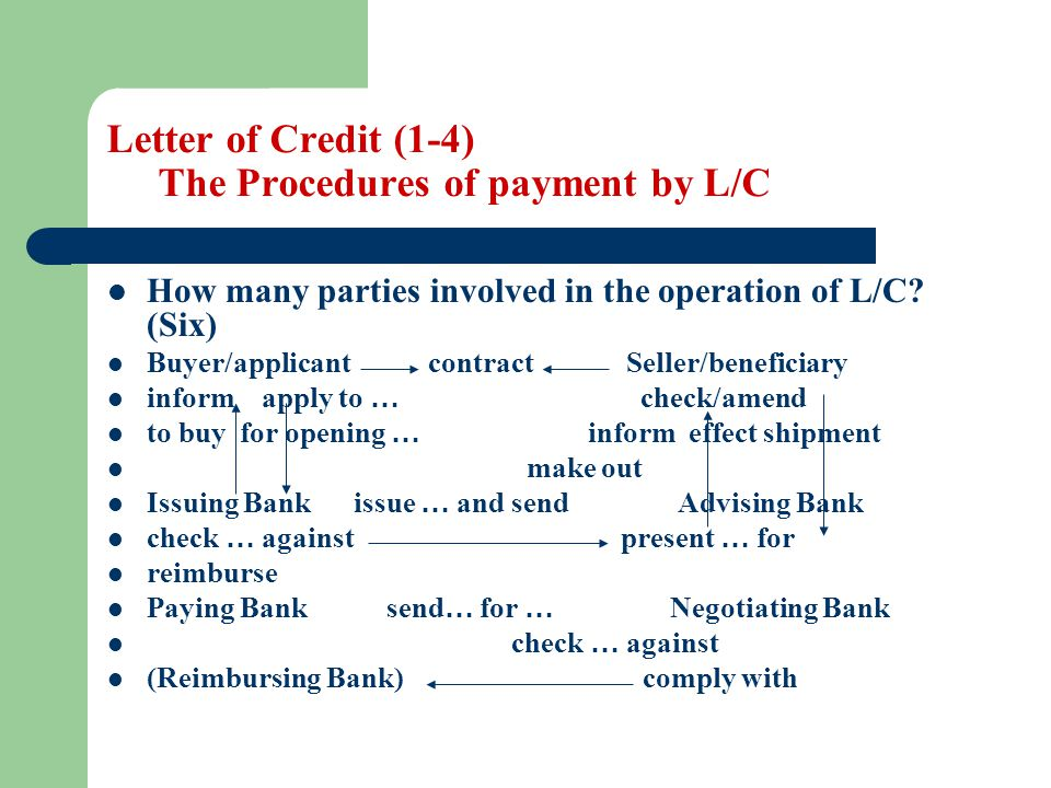 Letter of Credit (1-4) The Procedures of payment by L/C
