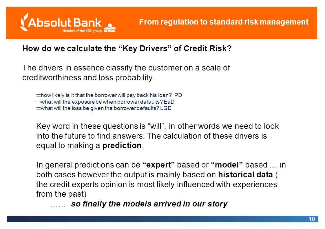 How do we calculate the Key Drivers of Credit Risk