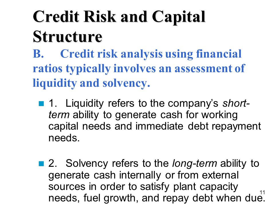 Credit Risk and Capital Structure B