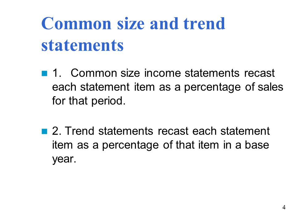 Common size and trend statements