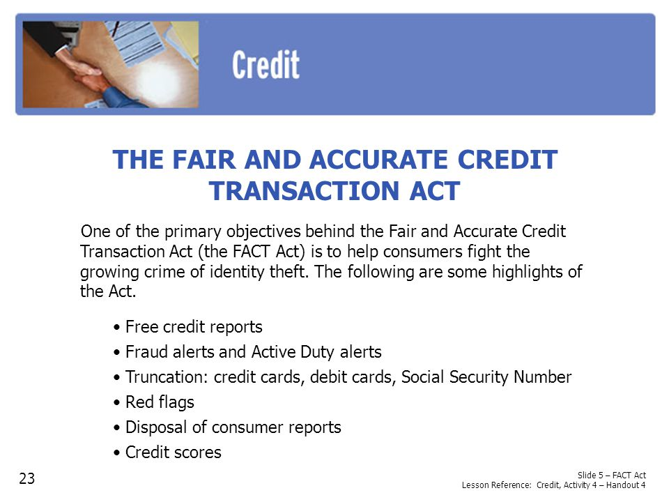 THE FAIR AND ACCURATE CREDIT TRANSACTION ACT