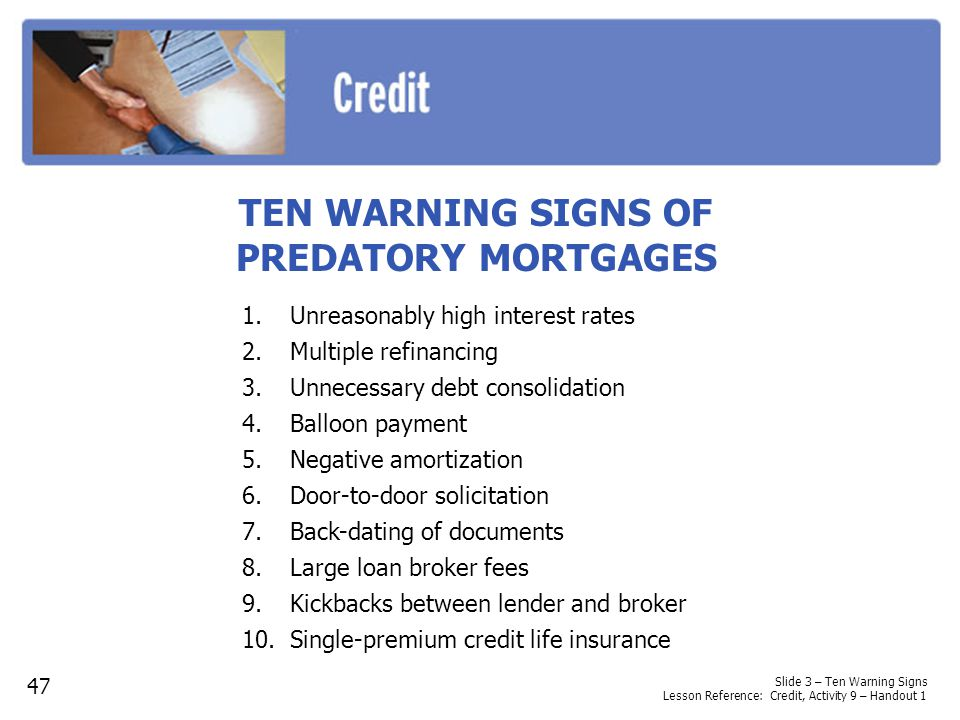 TEN WARNING SIGNS OF PREDATORY MORTGAGES