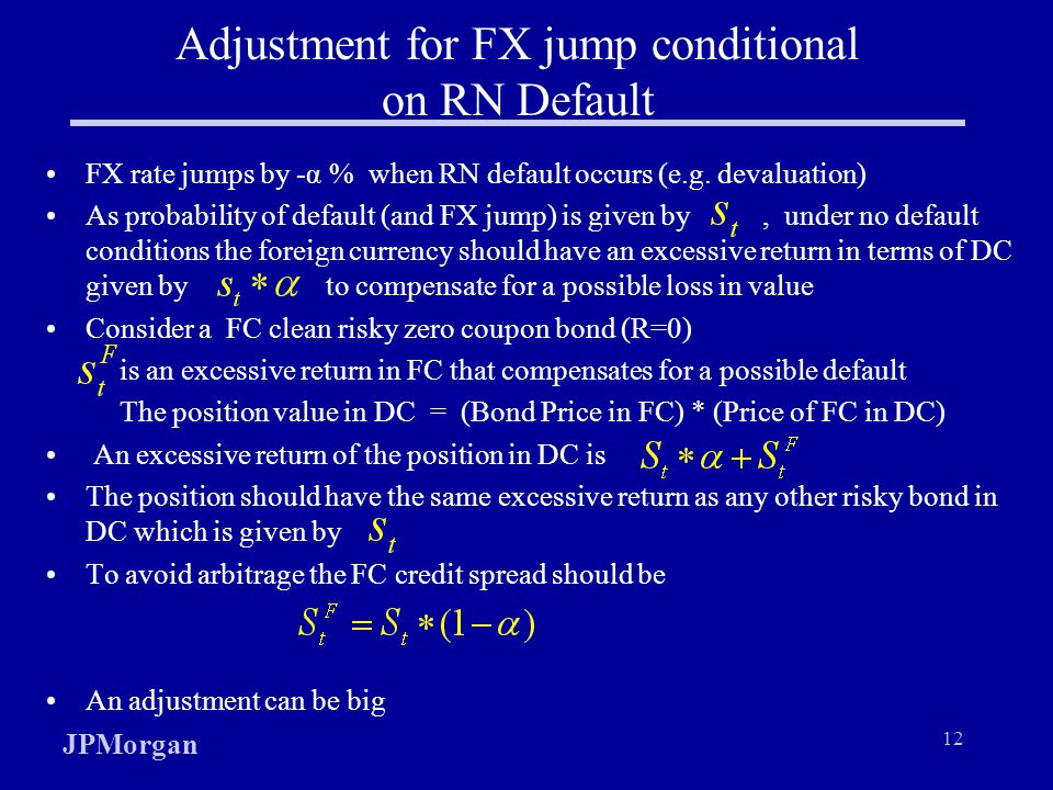 Adjustment for FX jump conditional on RN Default