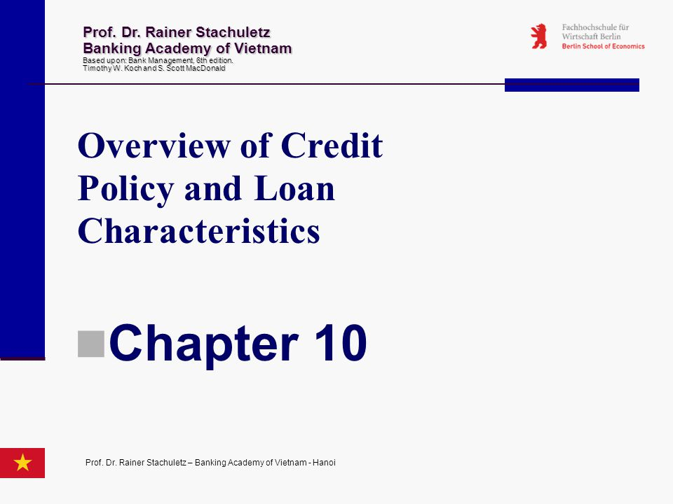 Chapter 10 Overview of Credit Policy and Loan Characteristics