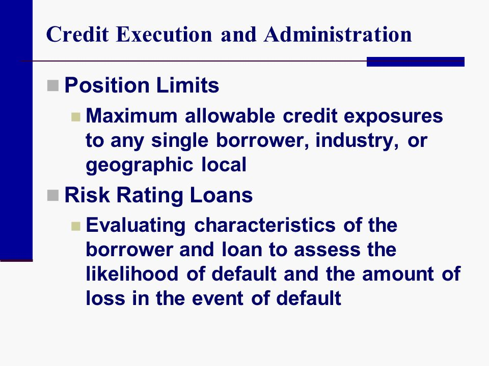 Credit Execution and Administration