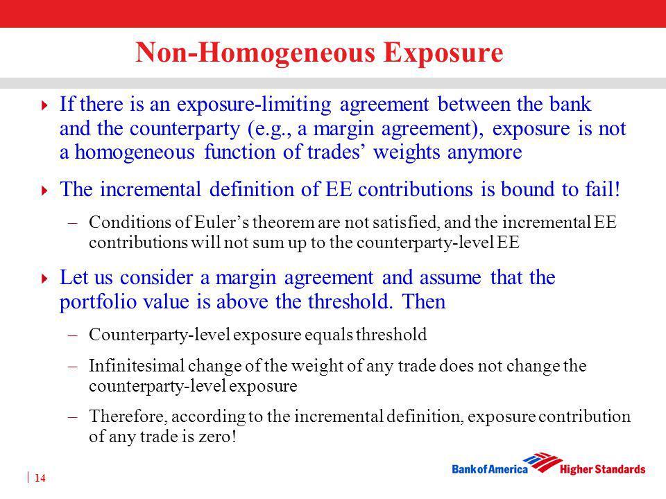 Non-Homogeneous Exposure