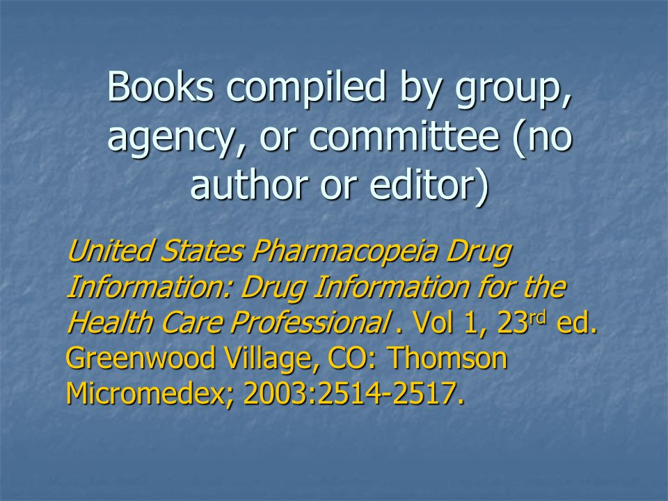 Books compiled by group, agency, or committee (no author or editor)
